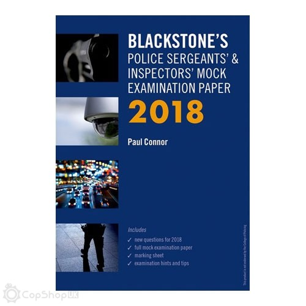 Blackstone's Police Sergeants' & Inspectors' Mock Examination Paper 2018