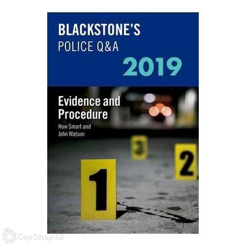 Blackstone's Police Q&A: Evidence and Procedure 2019