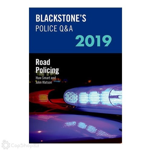 Blackstone's Police Q&A: Road Policing 2019