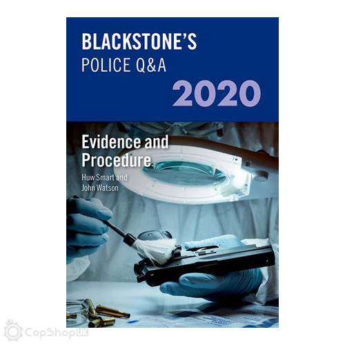 Blackstone's Police Q&A: Evidence and Procedure 2020