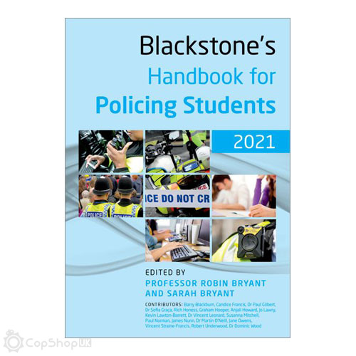 Blackstone's Handbook for Policing Students 2021