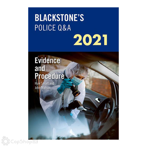 Blackstone's Police Q&A: Evidence and Procedure 2021