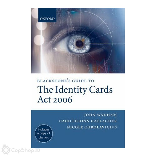 Blackstone's Guide to the Identity Cards Act