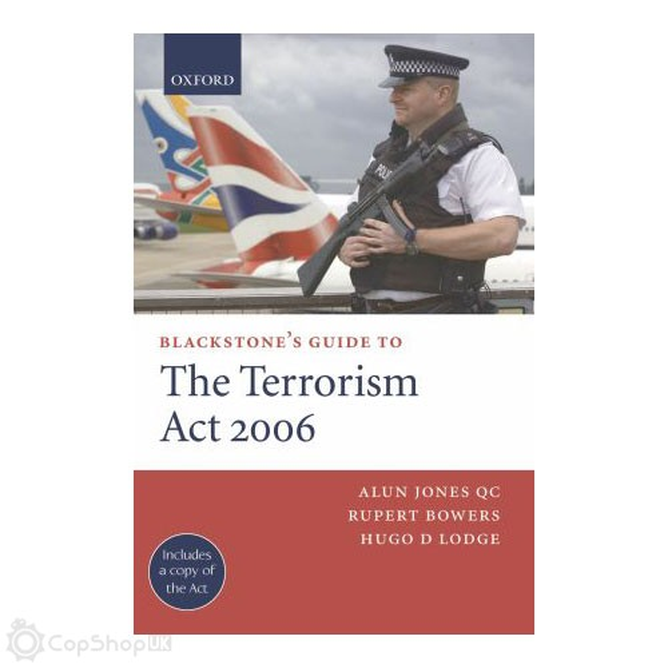 Blackstone's Guide to Terrorism Act 2006