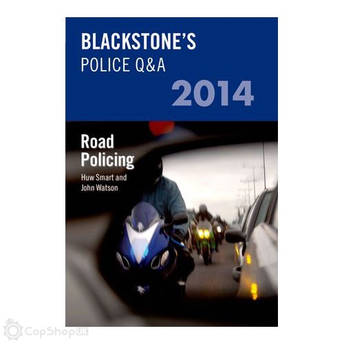 Blackstone's Police Q&A: Road Policing 2014