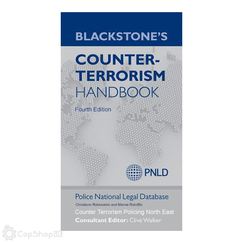 Blackstone's Counter-Terrorism Handbook - 4th Edition