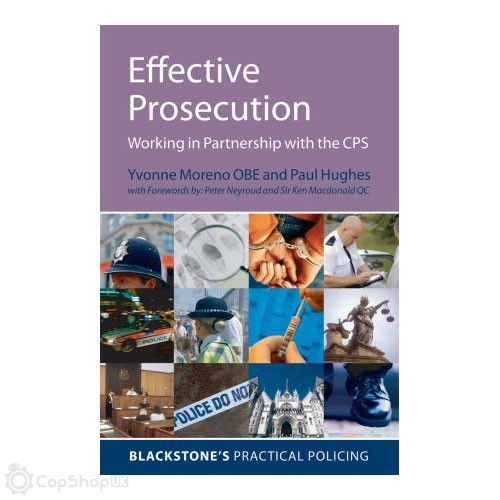 Blackstone's - Effective Prosecution - Working In Partnership with the CPS