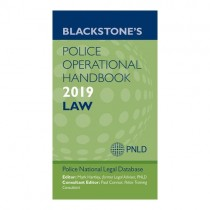 Blackstone's Police Operational Handbook 2019: Law