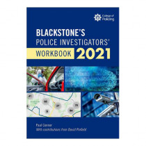Blackstone's Police Investigators' Manual and Workbook 2021