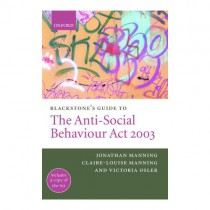 Blackstone's Guide to Anti-Social Behaviour Act 2003