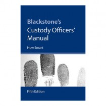 Blackstone's Custody Officer's Manual
