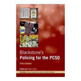 Blackstone's Policing for the PCSO - 3rd Edition