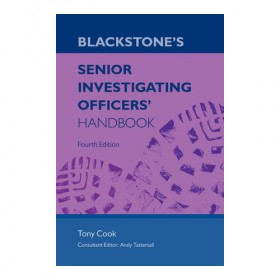 Blackstone's Senior Investigating Officers' Handbook - 4th Edition