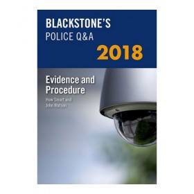 Blackstone's Police Q&A: Evidence and Procedure 2018