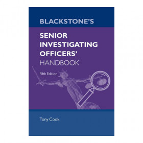Blackstone's Senior Investigating Officers' Handbook - 5th Edition