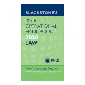 Blackstone's Police Operational Handbook 2020: Law