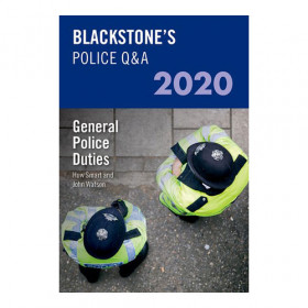 Blackstone's Police Q&A: General Police Duties 2020