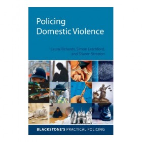 Blackstone's - Policing Domestic Violence