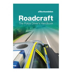 Roadcraft - The Police Driver's Handbook